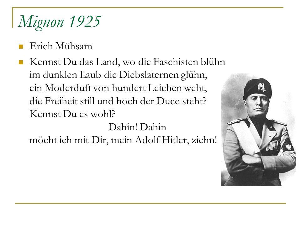 Mignon 1925 Erich Mühsam.