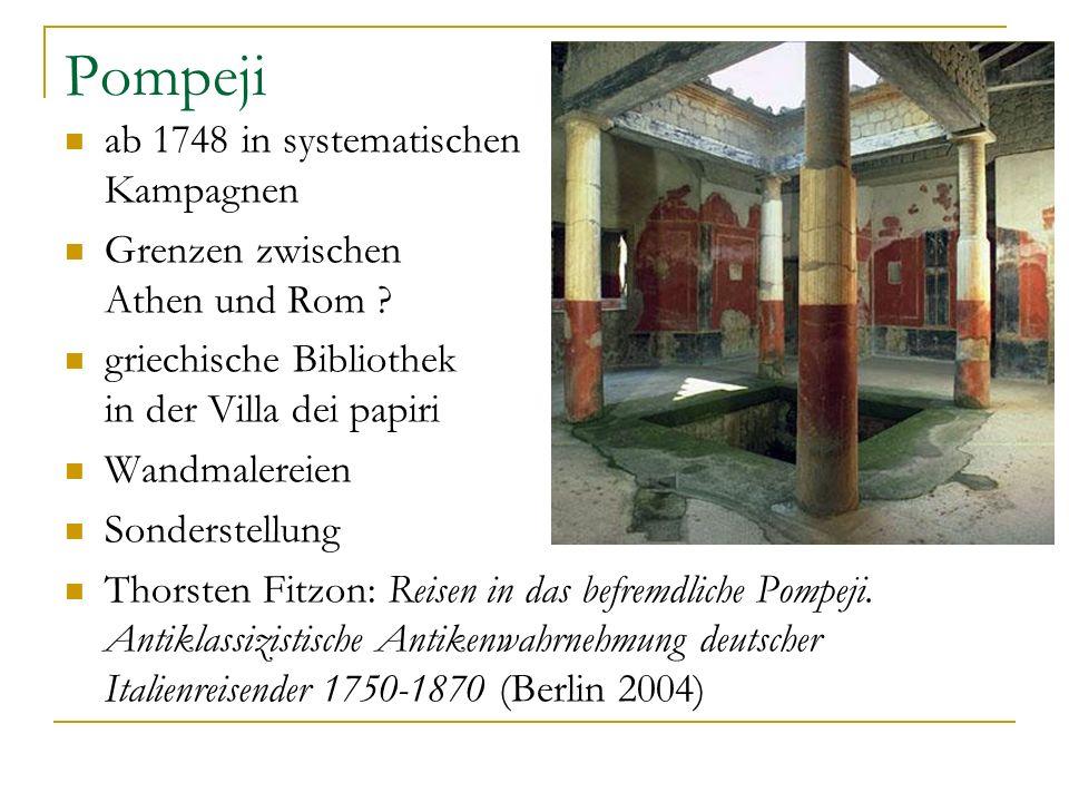 Pompeji ab 1748 in systematischen Kampagnen