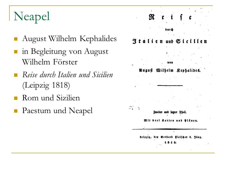 Neapel August Wilhelm Kephalides