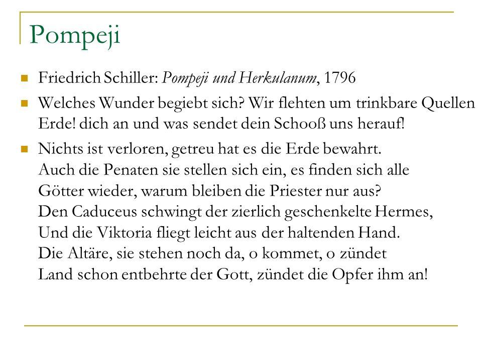 Pompeji Friedrich Schiller: Pompeji und Herkulanum, 1796