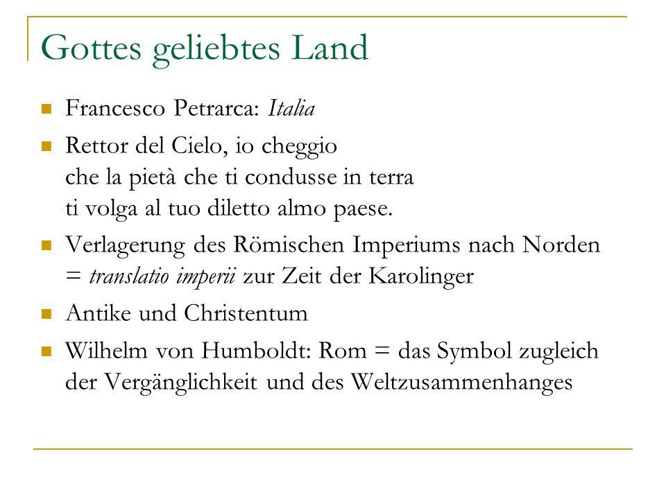 Gottes geliebtes Land Francesco Petrarca: Italia