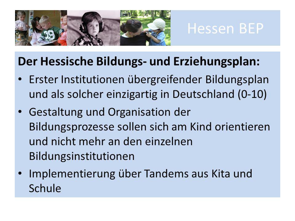 Hessen BEP Der Hessische Bildungs- und Erziehungsplan:
