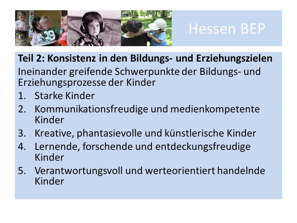 Hessen BEP Teil 2: Konsistenz in den Bildungs- und Erziehungszielen