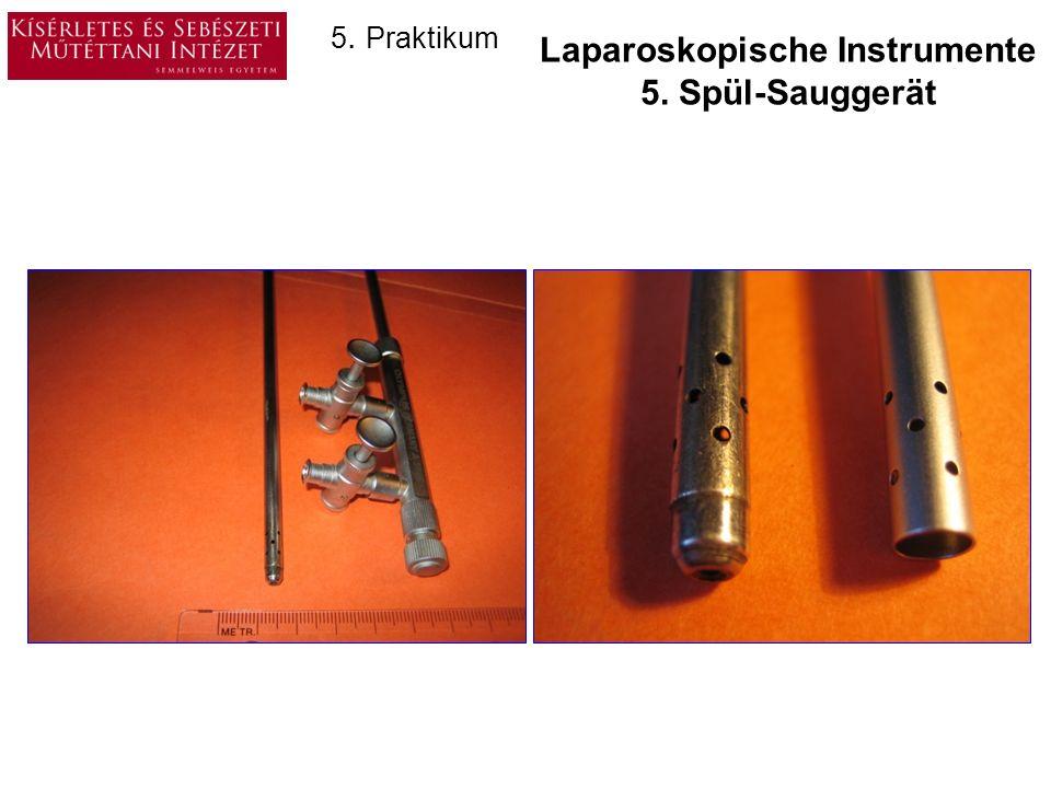 Laparoskopische Instrumente 5. Spül-Sauggerät