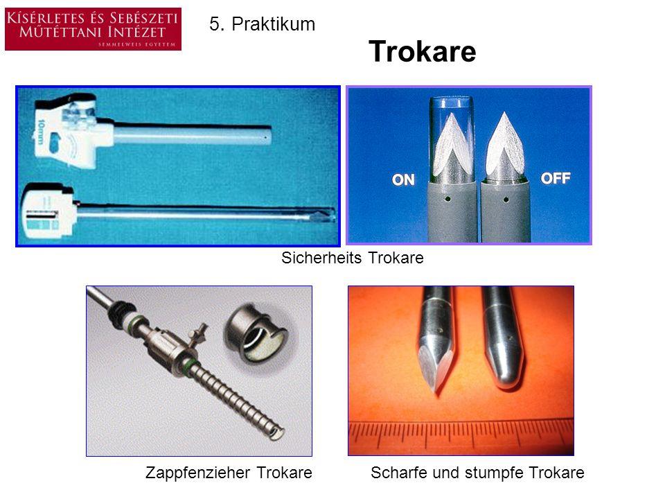Trokare 5. Praktikum Sicherheits Trokare Zappfenzieher Trokare