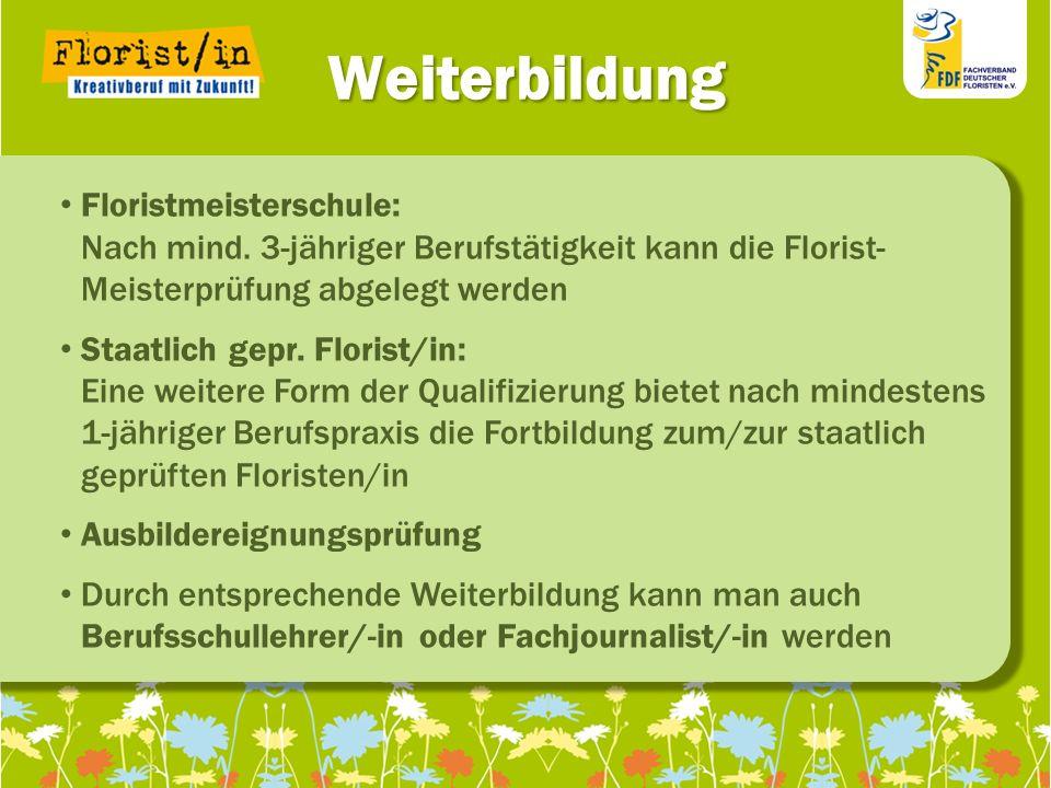 Weiterbildung Floristmeisterschule: