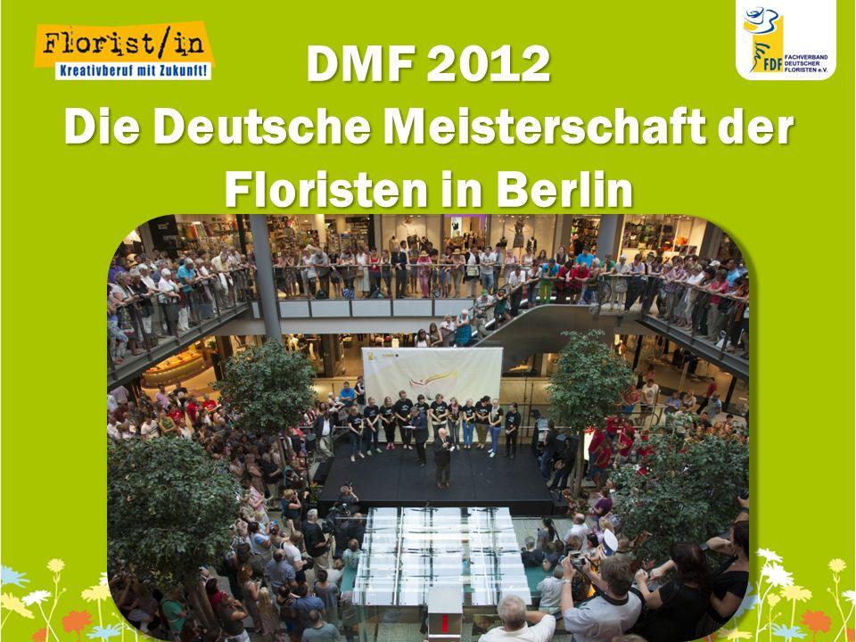 Die Deutsche Meisterschaft der Floristen in Berlin