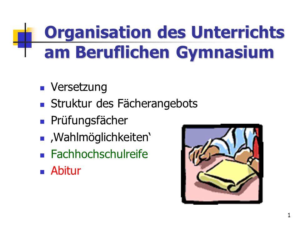 Organisation des Unterrichts am Beruflichen Gymnasium