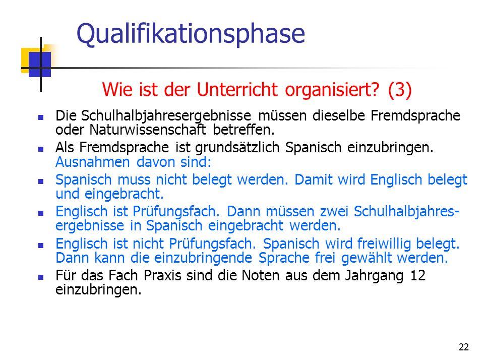 Qualifikationsphase Wie ist der Unterricht organisiert (3)