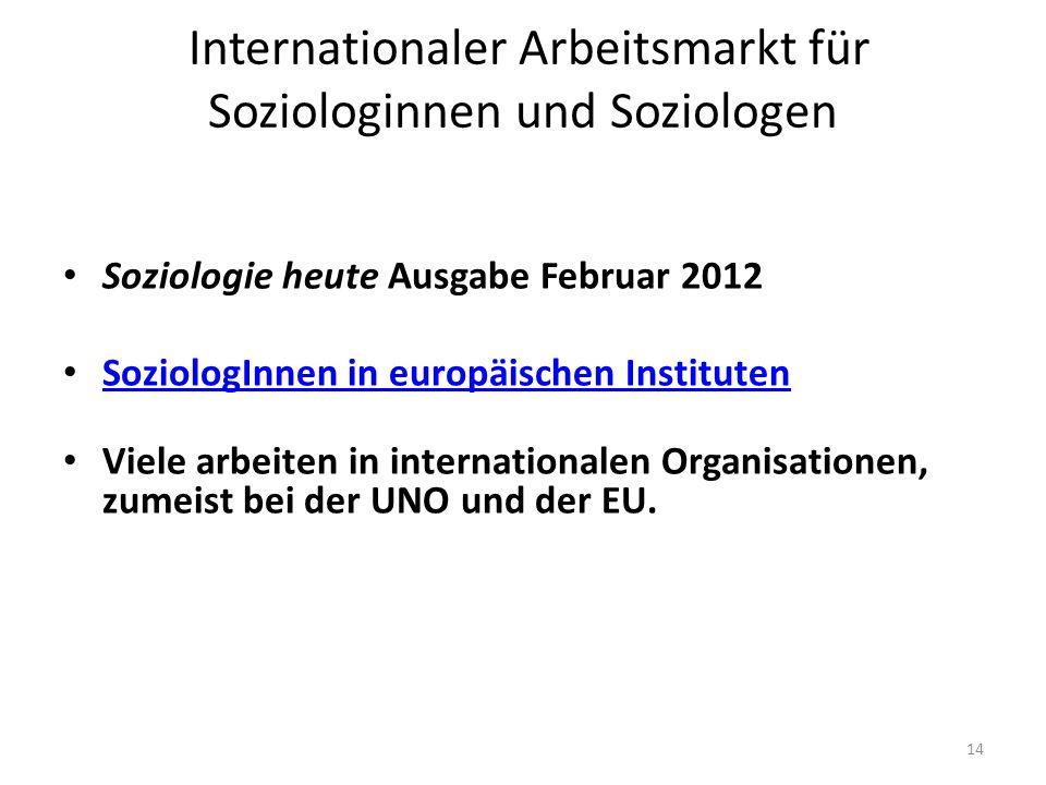Internationaler Arbeitsmarkt für Soziologinnen und Soziologen