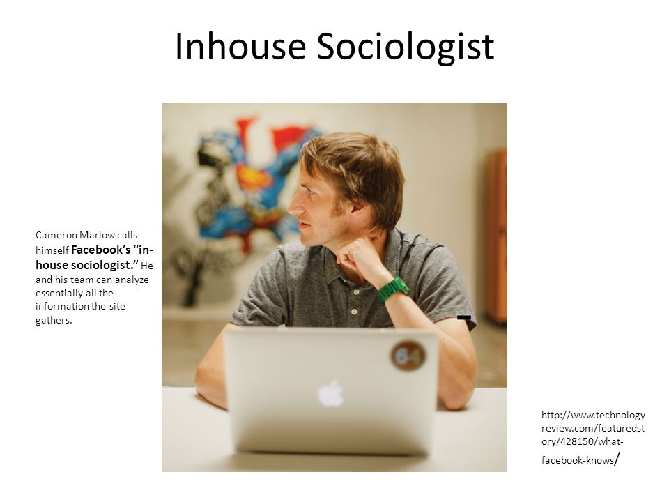 Inhouse Sociologist