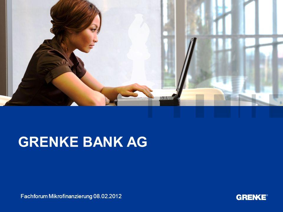 GRENKE BANK AG Fachforum Mikrofinanzierung 08.02.2012