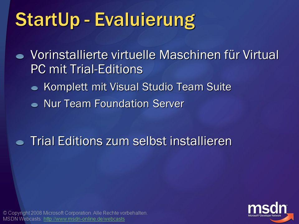 StartUp - Evaluierung Vorinstallierte virtuelle Maschinen für Virtual PC mit Trial-Editions. Komplett mit Visual Studio Team Suite.