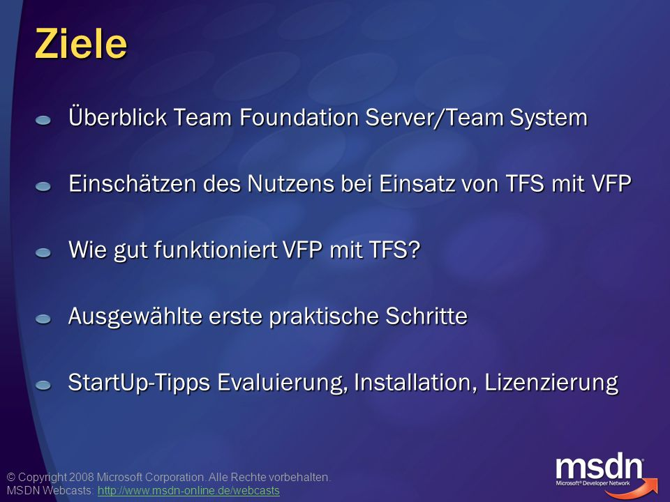 Ziele Überblick Team Foundation Server/Team System
