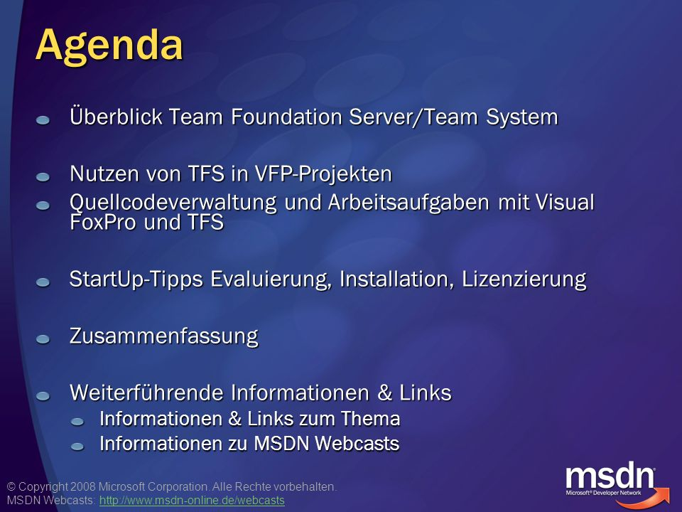 Agenda Überblick Team Foundation Server/Team System