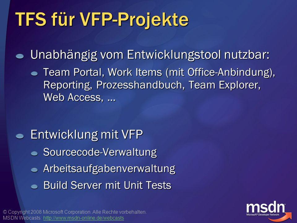 TFS für VFP-Projekte Unabhängig vom Entwicklungstool nutzbar: