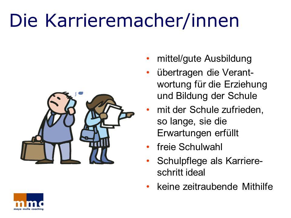 Die Karrieremacher/innen