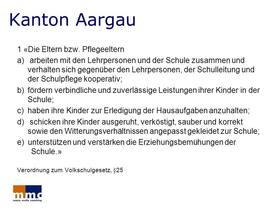 Kanton Aargau 1 «Die Eltern bzw. Pflegeeltern