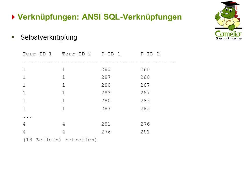 Verknüpfungen: ANSI SQL-Verknüpfungen