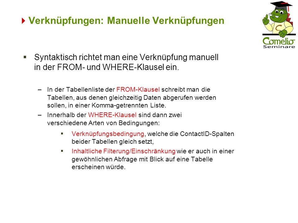Verknüpfungen: Manuelle Verknüpfungen