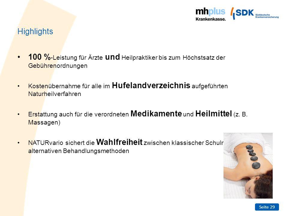 Highlights 100 %-Leistung für Ärzte und Heilpraktiker bis zum Höchstsatz der Gebührenordnungen.