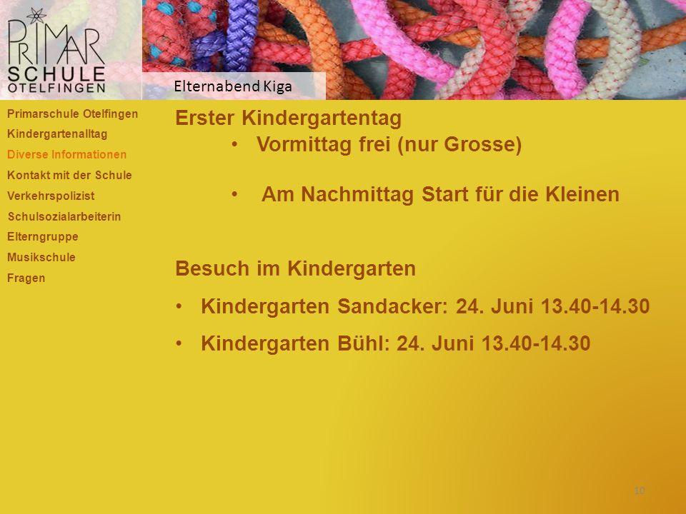 Erster Kindergartentag Vormittag frei (nur Grosse)
