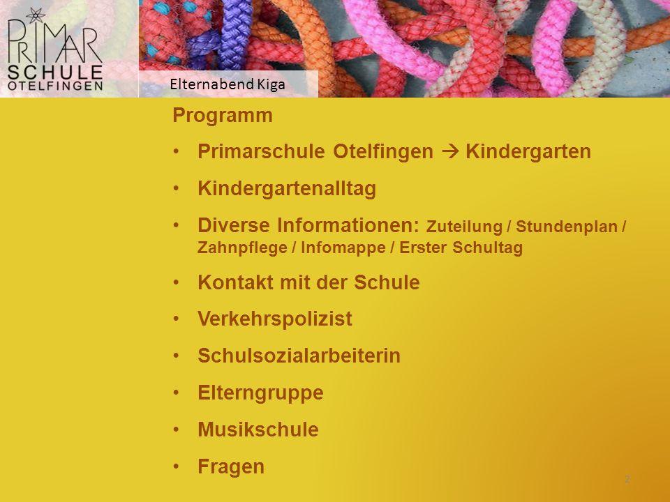 Primarschule Otelfingen  Kindergarten Kindergartenalltag