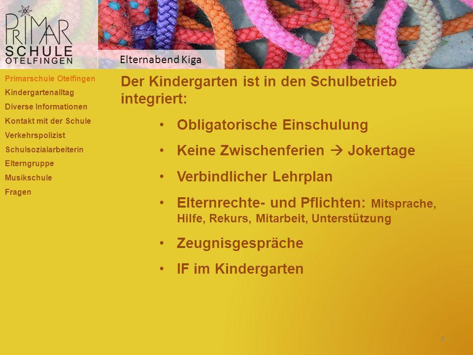 Der Kindergarten ist in den Schulbetrieb integriert: