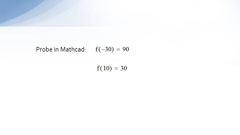 Probe in Mathcad: