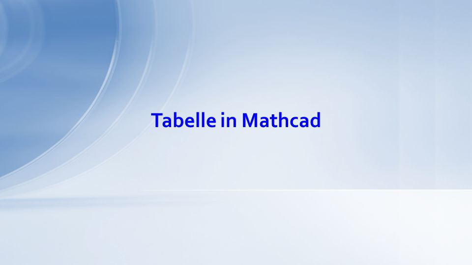 Tabelle in Mathcad