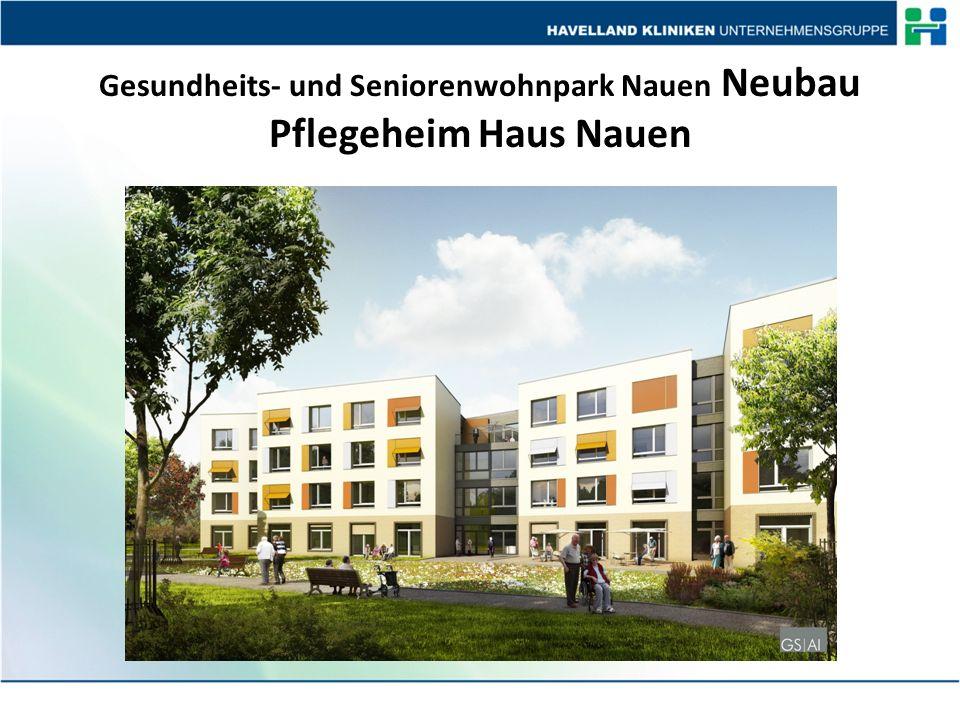 Gesundheits- und Seniorenwohnpark Nauen Neubau Pflegeheim Haus Nauen