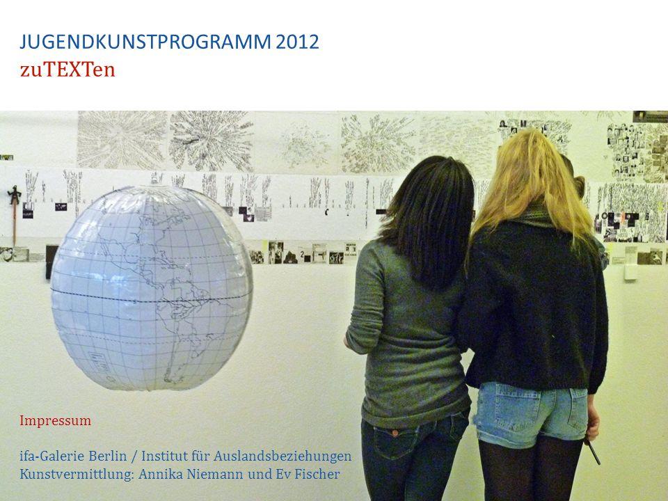 JUGENDKUNSTPROGRAMM 2012 zuTEXTen
