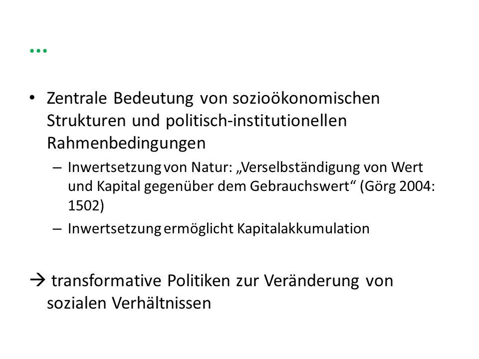 ...Zentrale Bedeutung von sozioökonomischen Strukturen und politisch-institutionellen Rahmenbedingungen.
