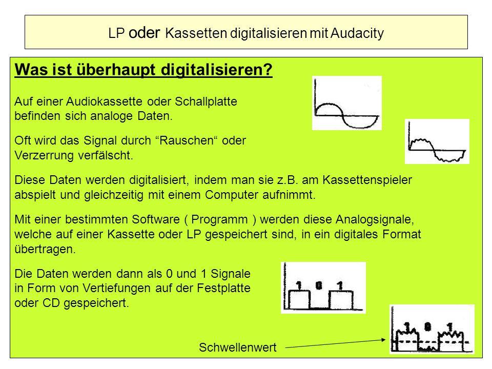 LP oder Kassetten digitalisieren mit Audacity