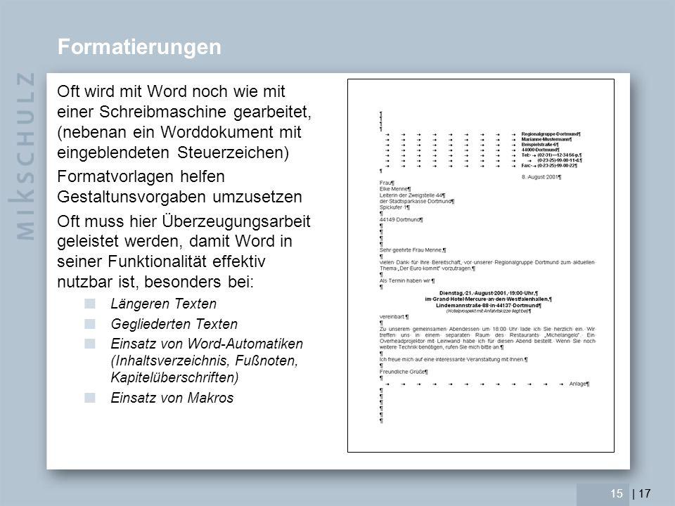 Formatierungen Oft wird mit Word noch wie mit einer Schreibmaschine gearbeitet, (nebenan ein Worddokument mit eingeblendeten Steuerzeichen)