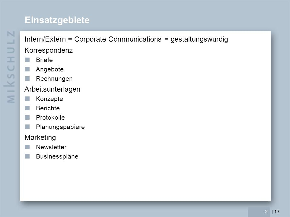 Einsatzgebiete Intern/Extern = Corporate Communications = gestaltungswürdig. Korrespondenz. Briefe.
