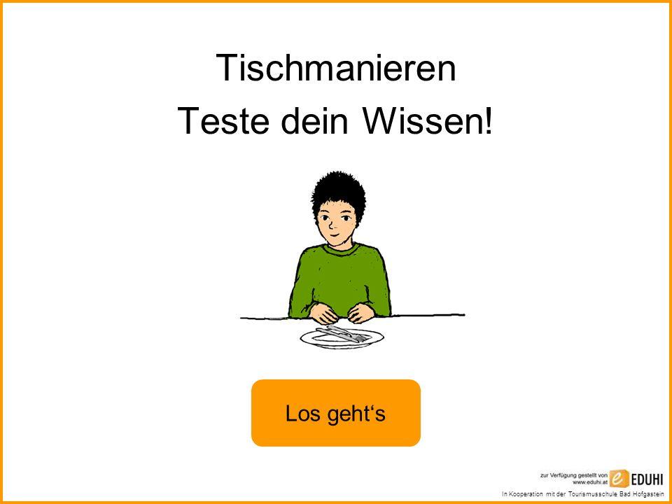 Tischmanieren Teste dein Wissen!