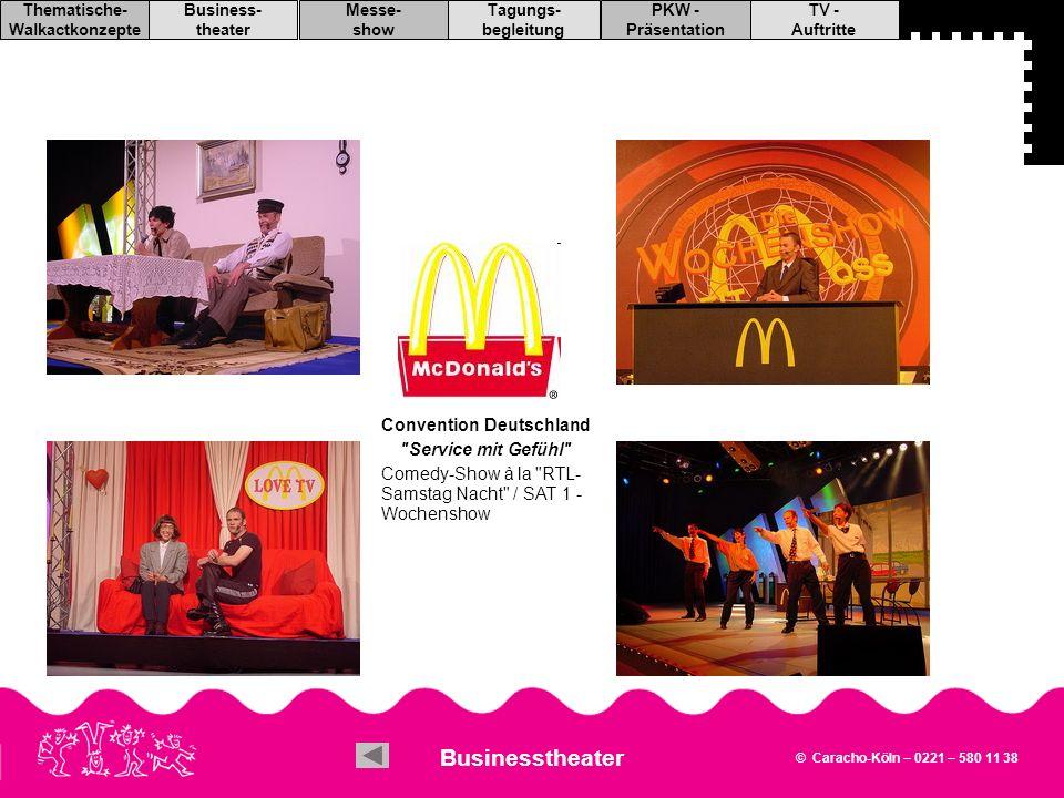 Businesstheater Convention Deutschland Service mit Gefühl