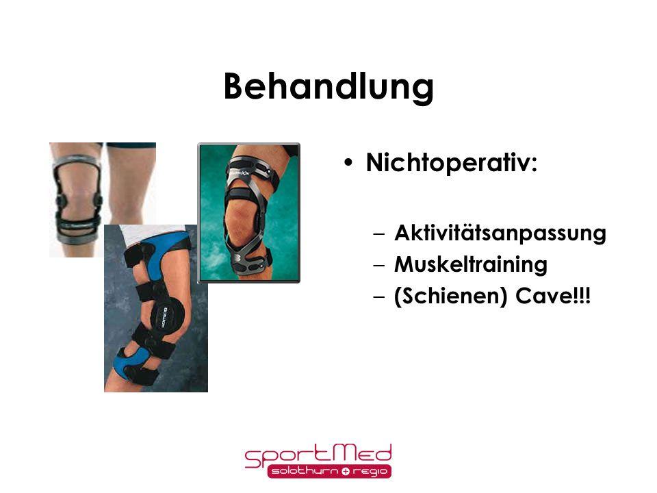 Behandlung Nichtoperativ: Aktivitätsanpassung Muskeltraining