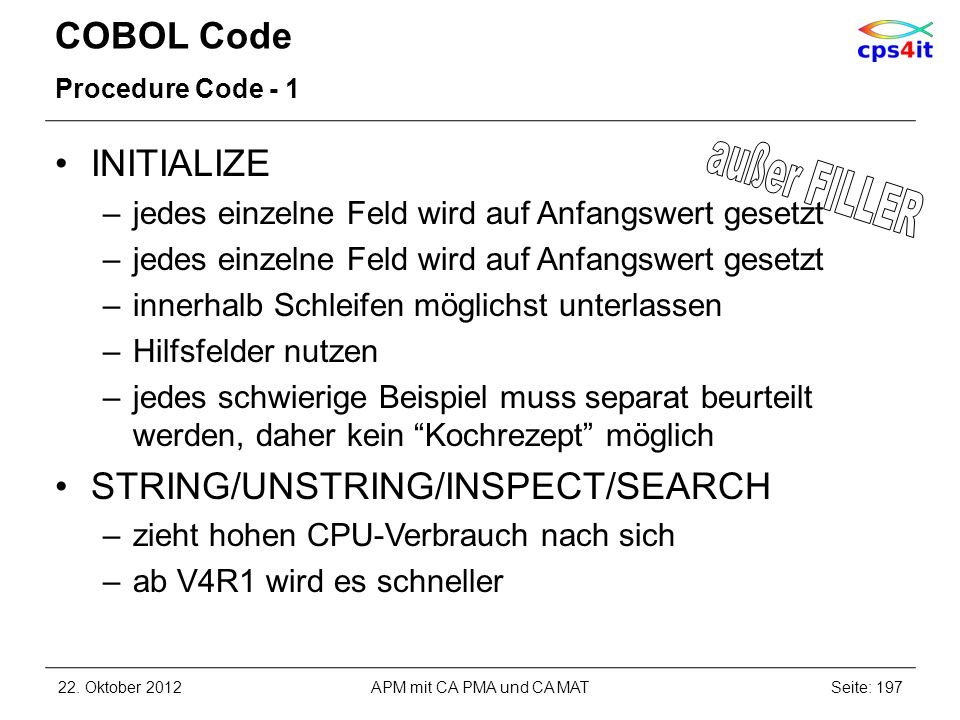 außer FILLER COBOL Code INITIALIZE STRING/UNSTRING/INSPECT/SEARCH