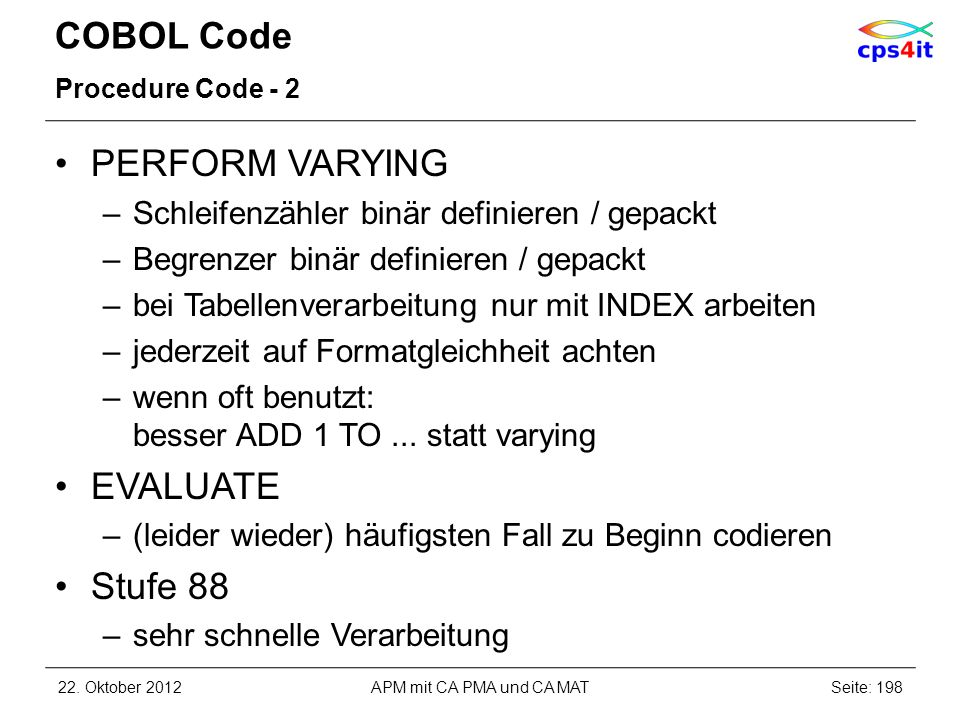 COBOL Code PERFORM VARYING EVALUATE Stufe 88