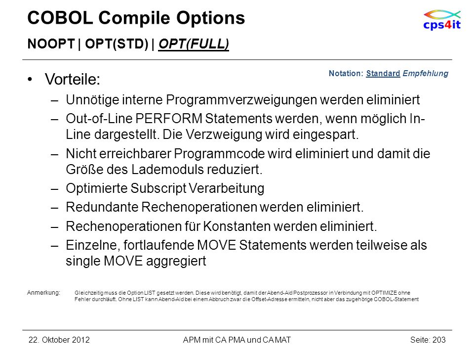 COBOL Compile Options Vorteile: NOOPT | OPT(STD) | OPT(FULL)