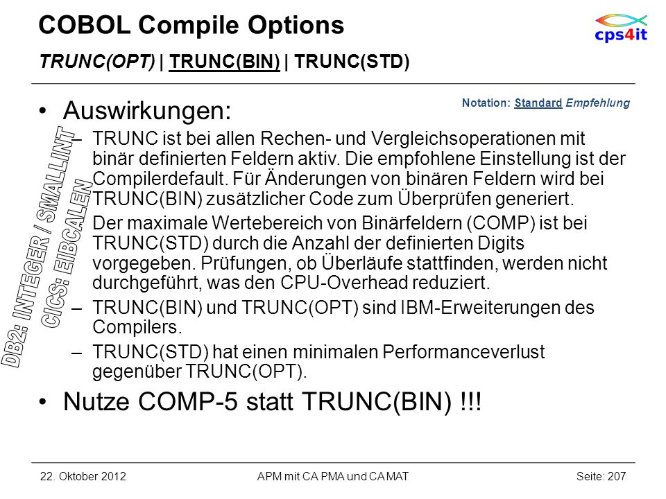 DB2: INTEGER / SMALLINT CICS: EIBCALEN COBOL Compile Options
