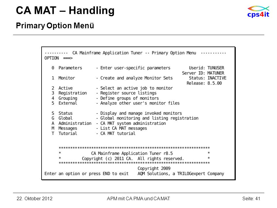 CA MAT – Handling Primary Option Menü 22. Oktober 2012