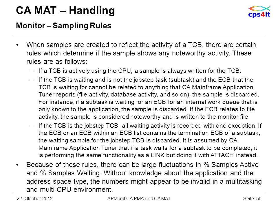 CA MAT – Handling Monitor – Sampling Rules