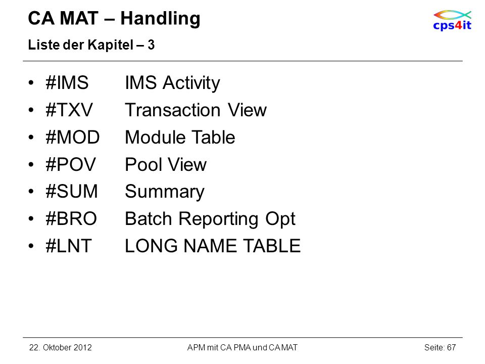 #BRO Batch Reporting Opt #LNT LONG NAME TABLE