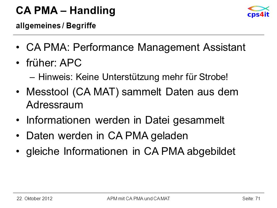 CA PMA: Performance Management Assistant früher: APC