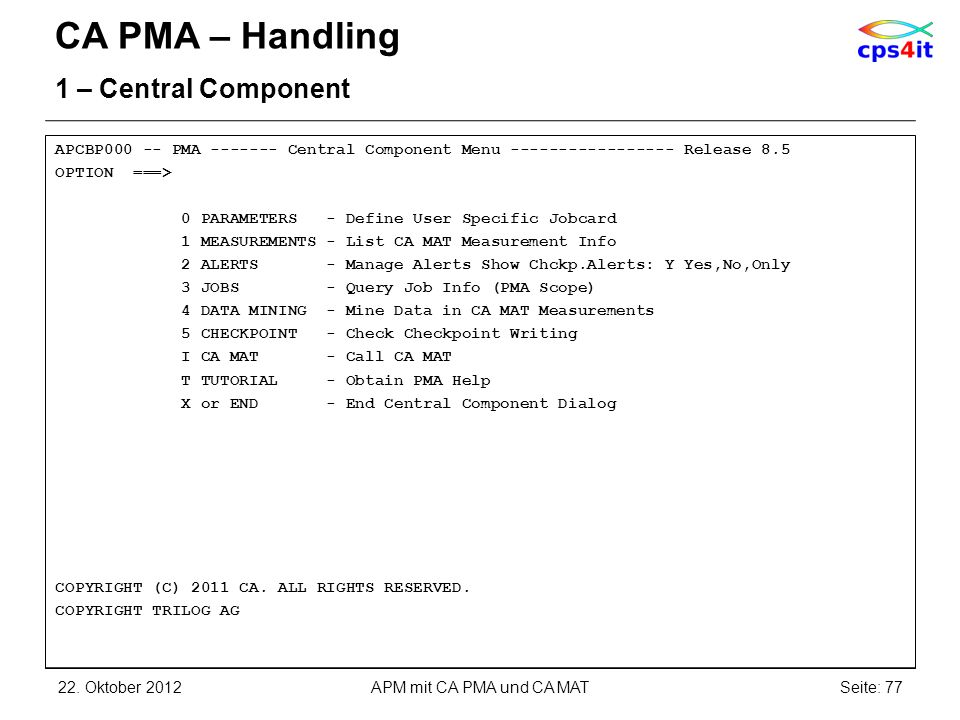 CA PMA – Handling 1 – Central Component