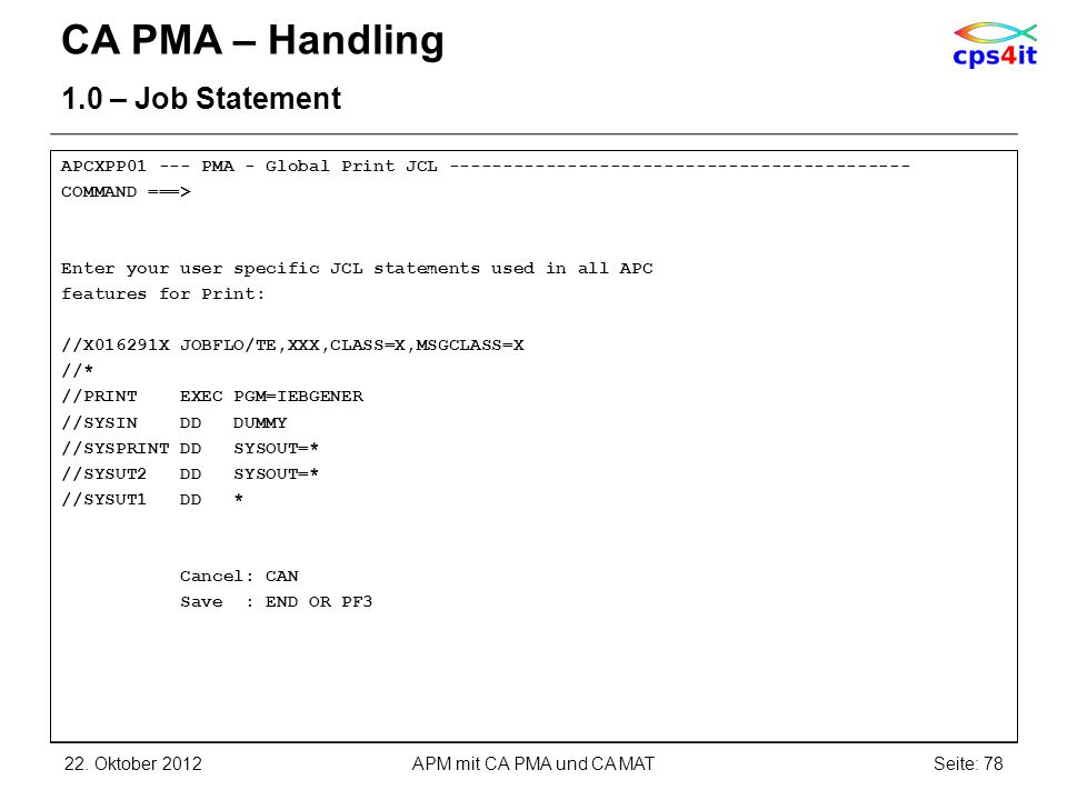 CA PMA – Handling 1.0 – Job Statement