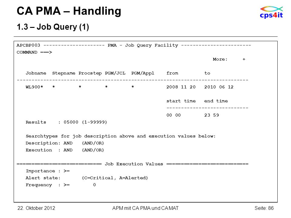CA PMA – Handling 1.3 – Job Query (1)